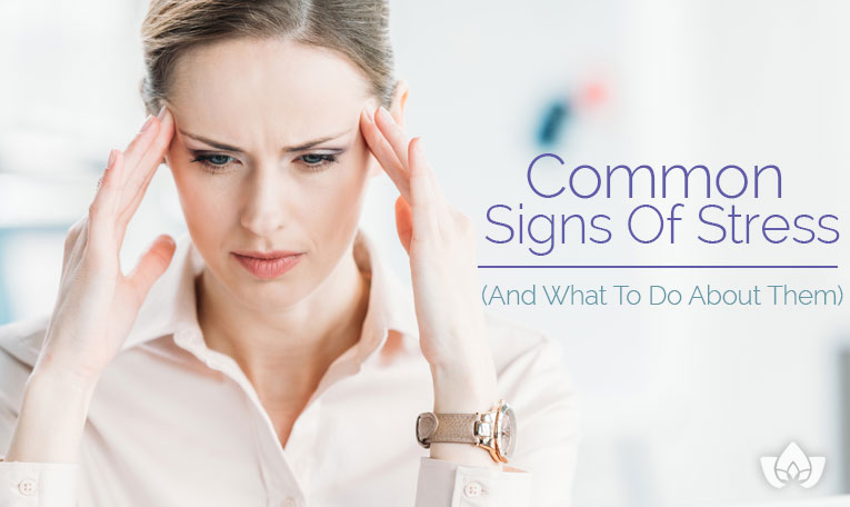 Common signs of stress | Mindful Healing | Mississauga Naturopathic Doctor