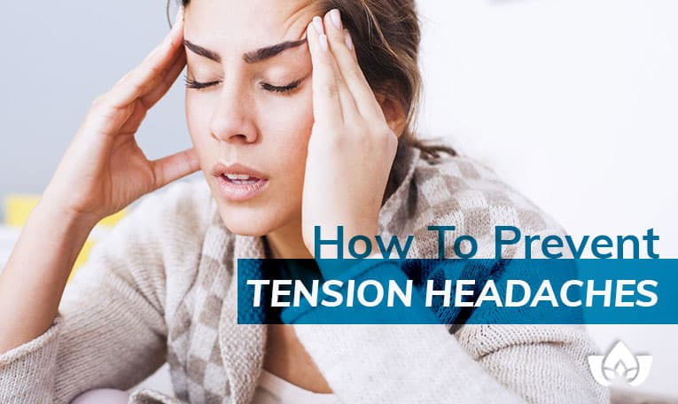 How To Prevent Tension Headaches | Mindful Healing | Mississauge Naturopathic Doctor