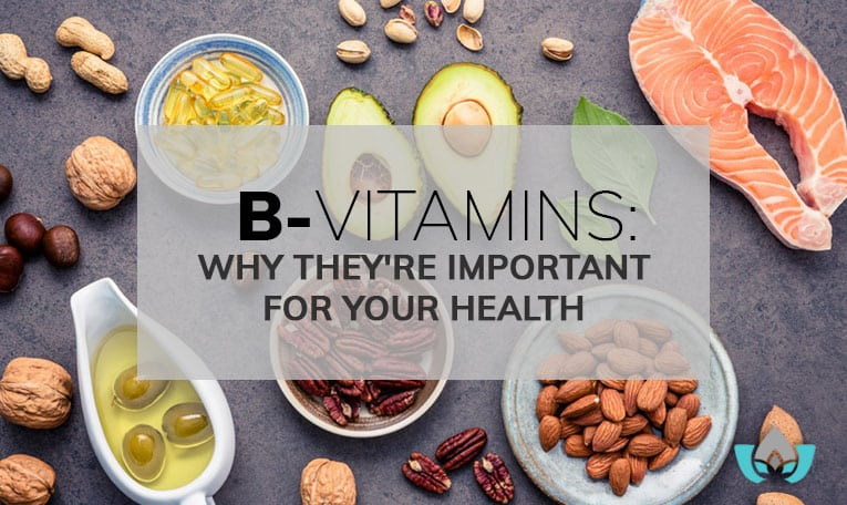B-Vitamins: Why They're Important For Your Health | Mindful Healing | Mississauge Naturopathic Doctor