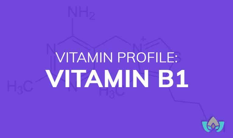 Vitamin Profile: Vitamin B1 | Mindful Healing | Mississauge Naturopathic Doctor