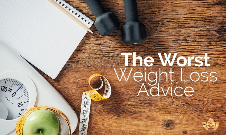 The Worst Weight Loss Advice | Mindful Healing | Mississauga Naturopathic Doctor