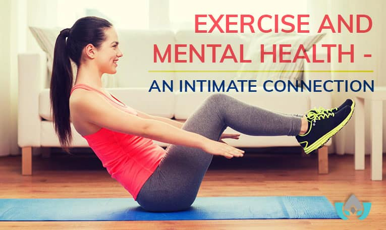 Exercise And Mental Health - An Intimate Connection | Mindful Healing | Mississauge Naturopathic Doctor
