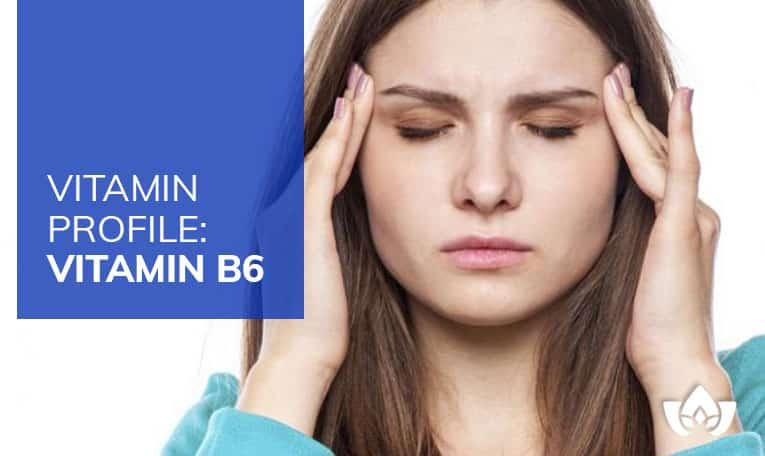 Vitamin Profile: Vitamin B6 | Mindful Healing | Mississauga Naturopathic Doctor