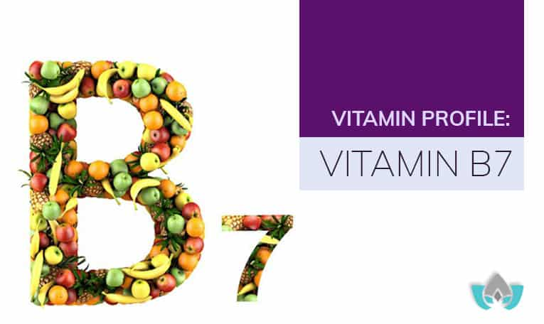 Vitamin Profile: Vitamin B7 | Mindful Healing | Mississauga Naturopathic Doctor
