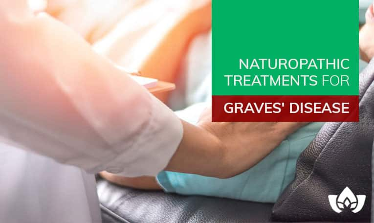 Naturopathic Treatments For Graves' Disease | Mindful Healing | Mississauga Naturopathic Doctor