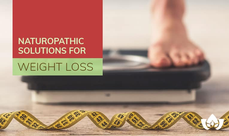 Naturopathic Solutions For Weight Loss | Mindful Healing | Mississauga Naturopathic Doctor