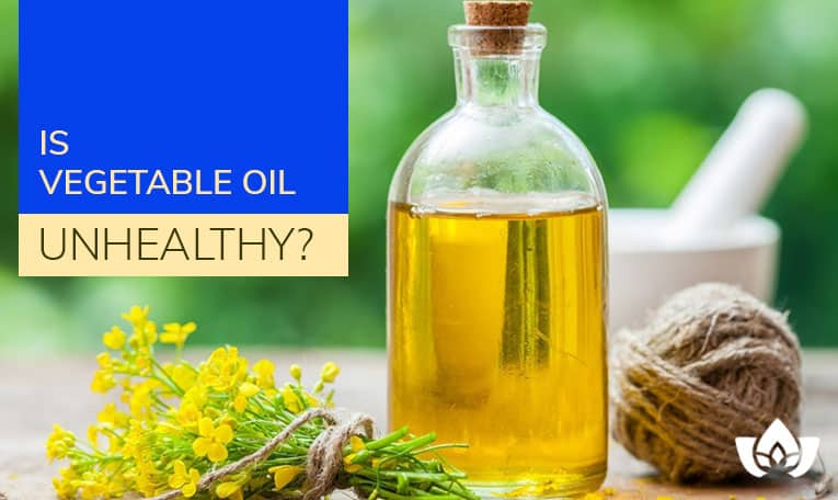 Is Vegetable Oil Unhealthy? | Mindful Healing | Naturopathic Doctor Mississauga